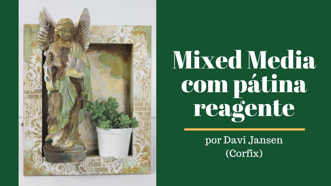 Mixed media com pátina reagente